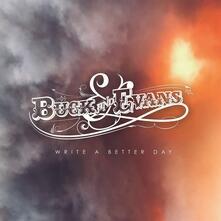 Write a Better Day - Vinile LP di Buck & Evans
