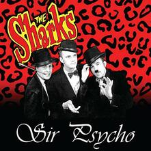 Sir Psycho - Vinile 10'' di Sharks