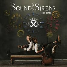 This Time - CD Audio di Sound of the Sirens