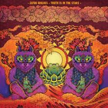 Truth Is in the Stars - Vinile LP di Zefur Wolves