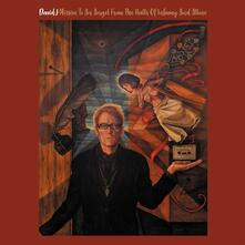Missive to an Angel from the Halls of Infamy and Allure - Vinile LP di David J