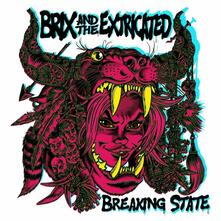 Breaking State (Coloured Vinyl) - Vinile LP di Brix & the Extricated