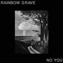 No You - Vinile LP di Rainbow Grave