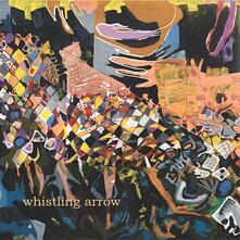 Whistling Arrow - Vinile LP di Whistling Arrow