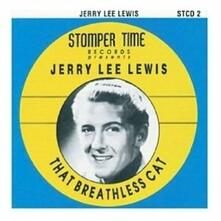 That Breathless Cat - CD Audio di Jerry Lee Lewis