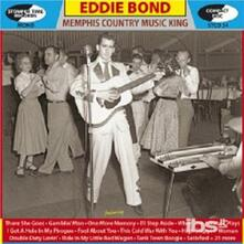 Memphis Country Music King - CD Audio di Eddie Bond
