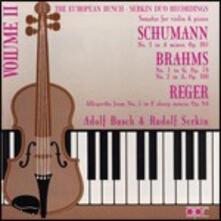 Busch e Serkin suonano Brahms e Schumann - CD Audio di Johannes Brahms,Robert Schumann,Rudolf Serkin,Adolf Busch