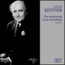 The Pioneering Liszt Recordings vol.2 - CD Audio di Franz Liszt,Louis Kentner