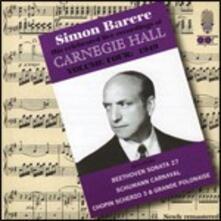 Simon Barere at Carnegie Hall 1949 - CD Audio di Simon Barere