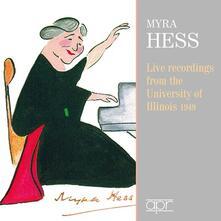 Live at Illinois University - CD Audio di Myra Hess