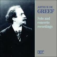 Solo and Concertos Recordings - CD Audio di Arthur De Greef