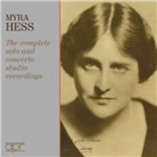 The Complete Solo & Concerto Studio Recordings - CD Audio di Myra Hess