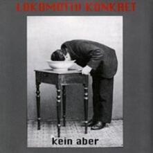 Kein Aber - CD Audio di Lokomotiv Konkret