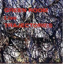 Live Trajectories - CD Audio di Green Room