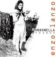 Rondonella Project - CD Audio di Enzo Lanzo