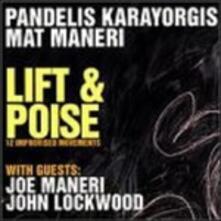 Lift & Poise - CD Audio di Pandelis Karayorgis