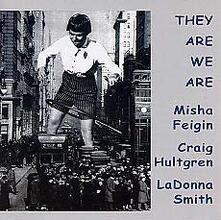 They Are We Are - CD Audio di Misha Feigin