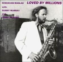 Loved by Millions - CD Audio di Keshavan Maslak