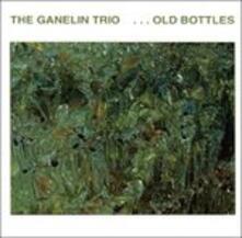 Old Bottles - CD Audio di Ganelin Trio