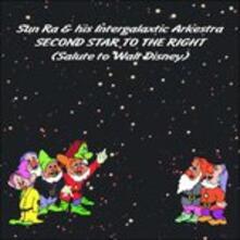 Second Star to the Right - CD Audio di Sun Ra