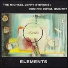 Elements - CD Audio di Dominic Duval,Michael Jefry Stevens