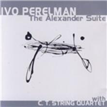 Alexander Suite - CD Audio di Ivo Perelman
