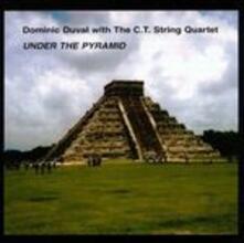 Under the Pyramid - CD Audio di Dominic Duval
