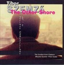 Other Shore - CD Audio di Tibor Szemzo