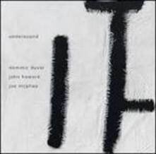 Undersound - CD Audio di Joe McPhee,Dominic Duval,John Heward