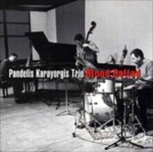 Blood Ballad - CD Audio di Pandelis Karayorgis