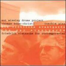 The Gay Avantgarde - CD Audio di Not Missing Drums Project