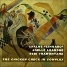 Chicken Check in Complex - CD Audio di Carlos Zingaro