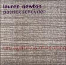 The Lightness of Hearing - CD Audio di Lauren Newton,Patrick Scheyder