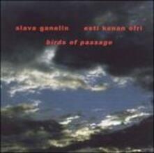Birds of Passage - CD Audio di Vyacheslav Ganelin,Esta Kenan-Ofri