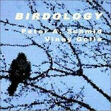 Birdology - CD Audio di Vinnie Golia,Peter A. Schmid
