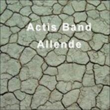Allende - CD Audio di Actis Band