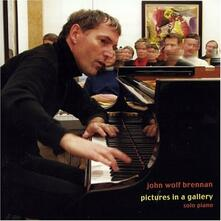 Pictures in a Gallery - CD Audio di John Wolf Brennan