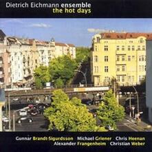 The Hot Days - CD Audio di Dietrich Eichmann