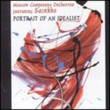 Portrait of an Idealist - CD Audio di Moscow Composer Orchestra