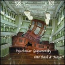 Interventions Into Bach & Mozart - CD Audio di Vyacheslav Guyvoronsky