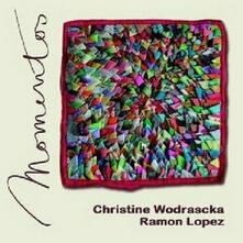 Momentos - CD Audio di Christine Wodrascka,Ramon Lopez