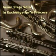 In Exchange for a Process - CD Audio di Jason Stein