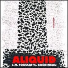 Aliquid - CD Audio di Jean-Marie Foussat,Sylvain Guerineau
