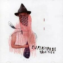 Talk Talk - CD Audio di Superimpose
