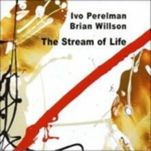 The Stream of Life - CD Audio di Brian Wilson,Ivo Perelman