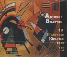 19 Standards 4tet 2003 - CD Audio di Anthony Braxton
