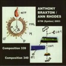 Gtm Syntax 2003 - CD Audio di Anthony Braxton,Ann Rhodes