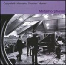 Metamorphosis - CD Audio di Mat Maneri,Arrigo Cappelletti,Andrea Massaria,Nicola Stranieri
