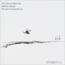 Underflow - CD Audio di Tim Trevor-Briscoe