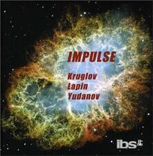 Impulse - CD Audio di Alexey Kruglov